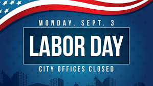 Closed on Monday, September 3rd for Labor Day